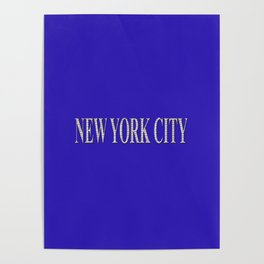 New York City (type in type on blue) Poster