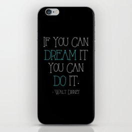 If You can Dream it (Blue) iPhone Skin