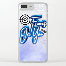 Focus On You Clear iPhone Case