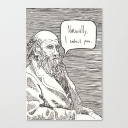 Naturally, I select you Canvas Print