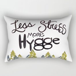 Less stress more Hygge Rectangular Pillow