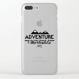 """""""Adventure is Worthwhile"""" Type Design Clear iPhone Case"""