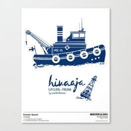 Hinaaja (Finland) Gay Slang Collection. Blue. Canvas Print