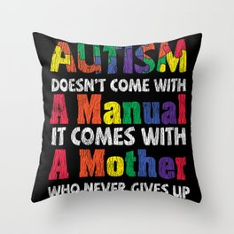 Love Autistic Kids Autism Awareness Mom Mothers Throw Pillow