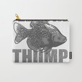 Walleye Fisherman Gift Feel The Thump Angler Fishing Trip Carry-All Pouch