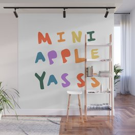 Mini Apple Yasss Wall Mural