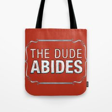 BIG LEBOWSKI- The Dude Abides Tote Bag