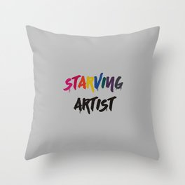 STARVING ARTIST Throw Pillow