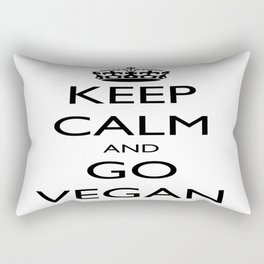 Keep Calm and Go Vegan Rectangular Pillow