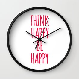 Think Happy Be Happy Design Wall Clock