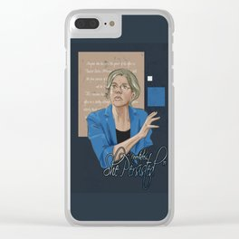 """Nevertheless, She Persisted"" Clear iPhone Case"