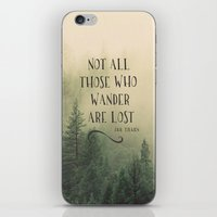 tolkien iPhone & iPod Skins featuring Not all those who wander are lost - JRR Tolkien  by JD84