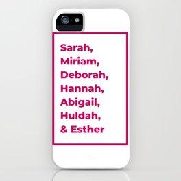 Jewish Female Prophets - Biblical Prophetesses iPhone Case