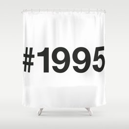 1995 Shower Curtain