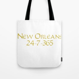 New Orleans 24-7-365 Shirt For New Orleans Football Fans Tote Bag