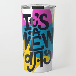 IT'S A NEW DAY. Abstract lettering. Travel Mug