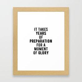 Inspirational -Prepare For Glory Framed Art Print