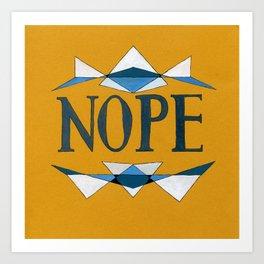 NOPE Art Print