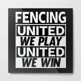 Fencing Fencer Gift Metal Print