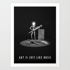 art is just like music Art Print
