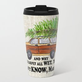 Why is the carpet all wet, Todd? Travel Mug