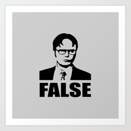 False funny saying Art Print