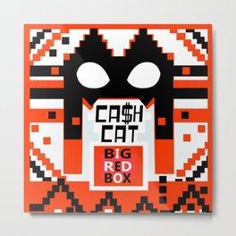 CA$HCAT Big Red Box Metal Print