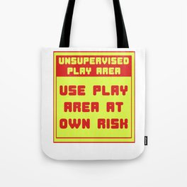 This is the best and funniest tee shirt that's perfect for you Unsupervised area Tote Bag