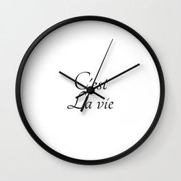 C'est la vie, La vie est Belle, french postive slogan Gift Wall Clock