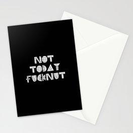 Not Today Fucknut Stationery Cards