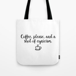 Gilmore Girls - Coffee and Cynicism Tote Bag