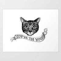 You're The Worst Cat Art Print