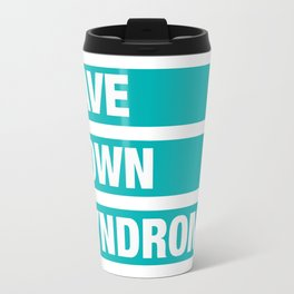 save down syndrome Travel Mug
