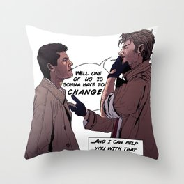 One of Us Is Gonna Have To Change Throw Pillow