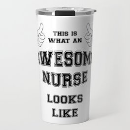 AWESOME NURSE Travel Mug