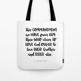1John 4:21 -Bible Verse Tote Bag