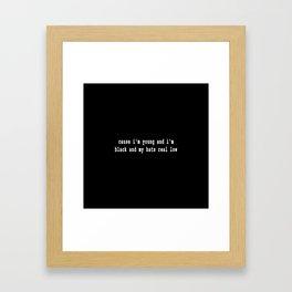99 problems III Framed Art Print