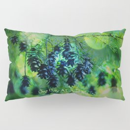 One Day At A Time . . . Pillow Sham