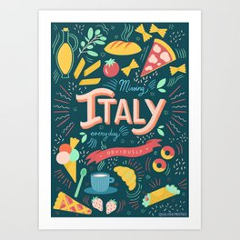 Missing Italy everyday poster Art Print