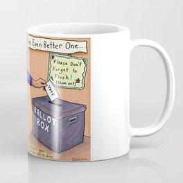Flush Them Out- Vote Vote Vote Coffee Mug