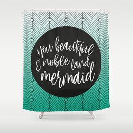 Jade Green Mermaid, Parks and Rec Leslie Knope Quote Shower Curtain