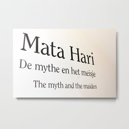 Mata Hari part 2 Metal Print