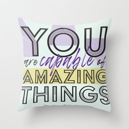 Amazing Things Throw Pillow