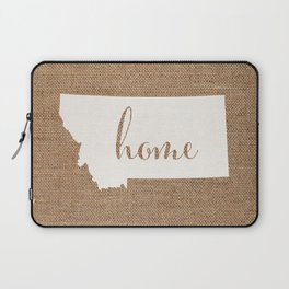 Montana is Home - White on Burlap Laptop Sleeve