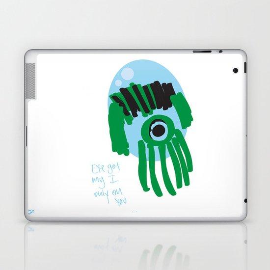 my eye is only on you [SQUID] [EYE]  Laptop & iPad Skin