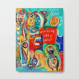 I'm hungry like a wolf Street Art Graffiti Metal Print