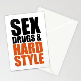 Sex, Drugs & Hardstyle Quote Stationery Cards