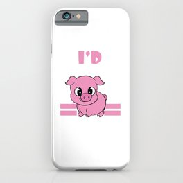 "A Piggy Tee For Pig Lovers ""I'd Smoke That"" T-shirt Design Grilling Grilled Oink Piglet Pig Hog Oink iPhone Case"