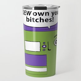 you got owned, blank space for name version Travel Mug