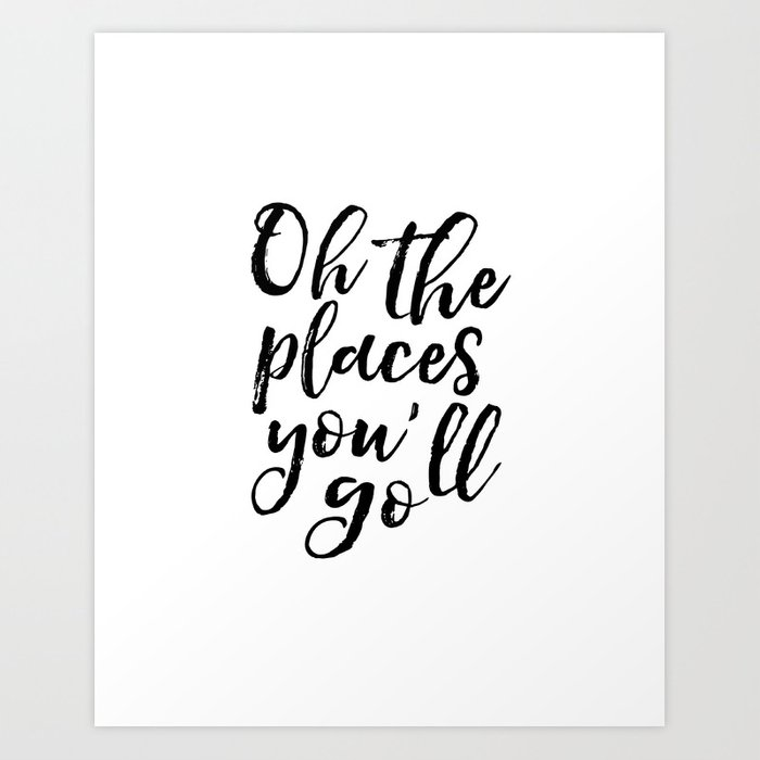 Typography Print Printable Wall Art Oh The Places You Ll Go Nursery Decor Chic Adventure Travel Art Print By Typohouseart